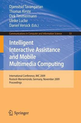 Intelligent Interactive Assistance and Mobile Multimedia Computing - Communications in Computer and Information Science v. 53 (Paperback)