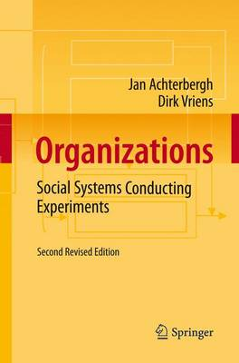 Organizations: Social Systems Conducting Experiments (Paperback)