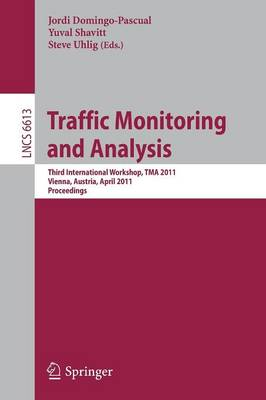 Traffic Monitoring and Analysis - Lecture Notes in Computer Science / Computer Communication Networks and Telecommunications 6613 (Paperback)
