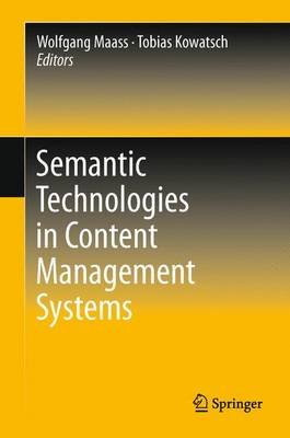 Semantic Technologies in Content Management Systems (Hardback)