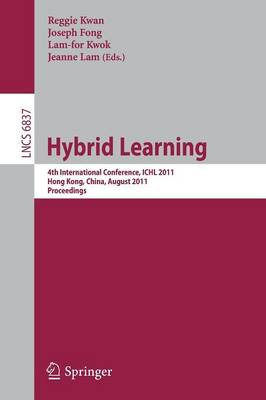 Hybrid Learning - Lecture Notes in Computer Science (Paperback)