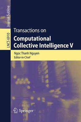 Transactions on Computational Collective Intelligence V - Lecture Notes in Computer Science 6910 (Paperback)