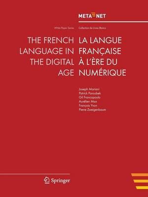 The French Language in the Digital Age - White Paper Series (Paperback)