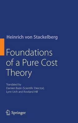 Foundations of a Pure Cost Theory (Hardback)