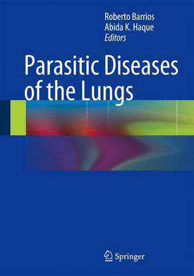Parasitic Diseases of the Lungs (Hardback)