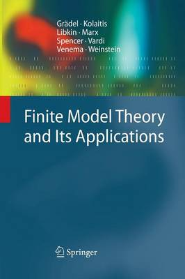 Finite Model Theory and its Applications - Texts in Theoretical Computer Science: An EATCS Series (Paperback)