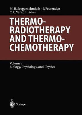 Thermoradiotherapy and Thermochemotherapy: Biology, Physiology, Physics - Medical Radiology / Radiation Oncology (Paperback)