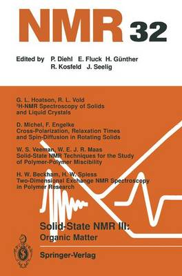 Solid-state NMR III Organic Matter - NMR Basic Principles and Progress 32 (Paperback)