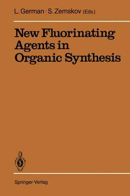 New Fluorinating Agents in Organic Synthesis (Paperback)