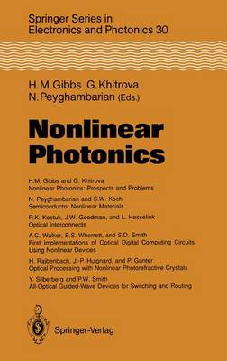 Nonlinear Photonics - Springer Series in Electronics and Photonics 30 (Paperback)