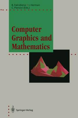 Computer Graphics and Mathematics - Focus on Computer Graphics (Paperback)
