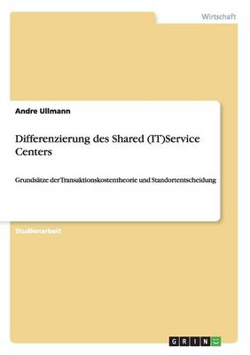 Differenzierung Des Shared (It)Service Centers (Paperback)