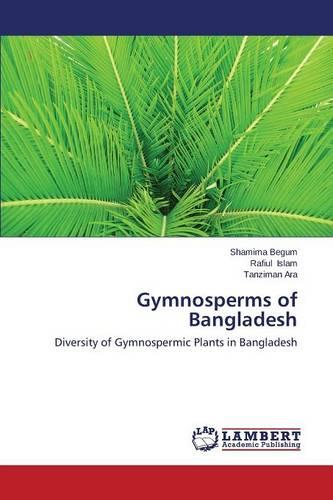 Gymnosperms of Bangladesh (Paperback)