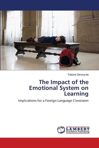 The Impact of the Emotional System on Learning (Paperback)