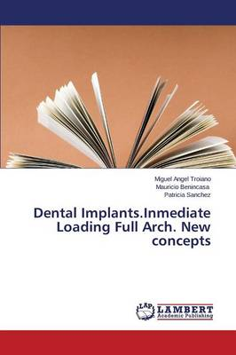 Dental Implants.Inmediate Loading Full Arch. New Concepts (Paperback)