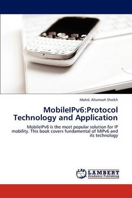 Mobileipv6: Protocol Technology and Application (Paperback)