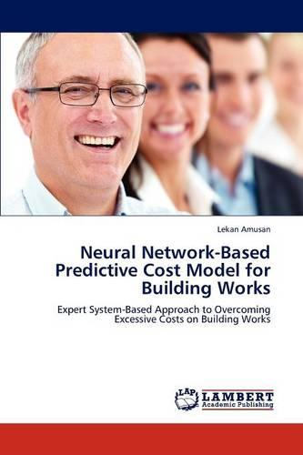 Neural Network-Based Predictive Cost Model for Building Works (Paperback)