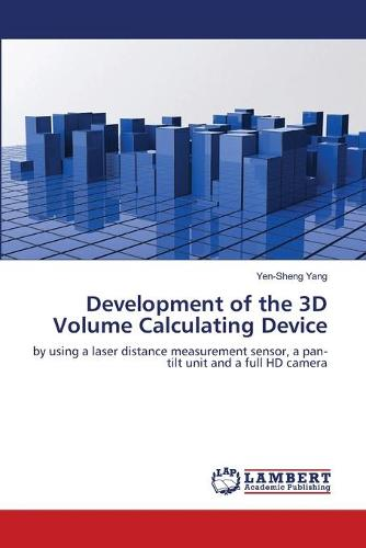 Development of the 3D Volume Calculating Device (Paperback)