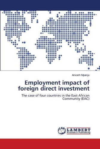 Employment Impact of Foreign Direct Investment (Paperback)
