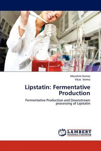 Lipstatin: Fermentative Production (Paperback)