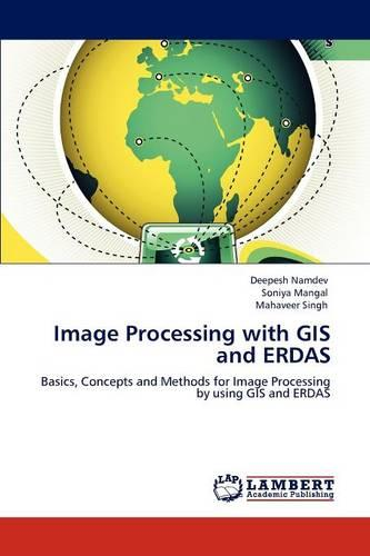 Image Processing with GIS and Erdas (Paperback)
