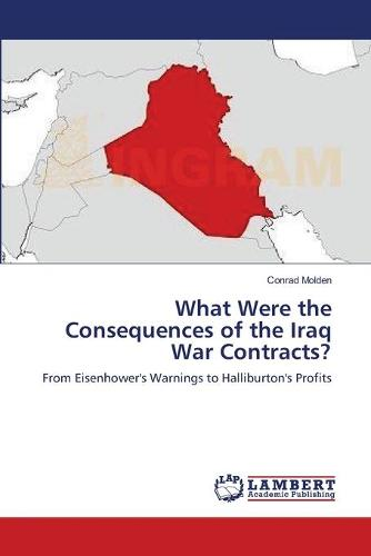 What Were the Consequences of the Iraq War Contracts? (Paperback)