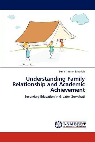 Understanding Family Relationship and Academic Achievement (Paperback)