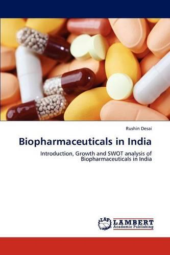 Biopharmaceuticals in India (Paperback)