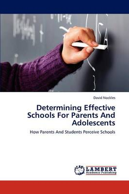 Determining Effective Schools for Parents and Adolescents (Paperback)