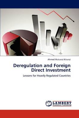 Deregulation and Foreign Direct Investment (Paperback)