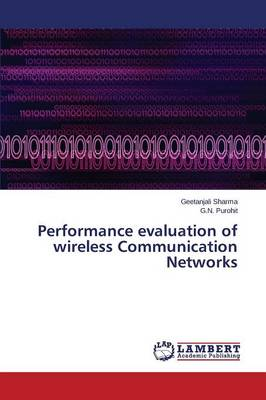 Performance Evaluation of Wireless Communication Networks (Paperback)