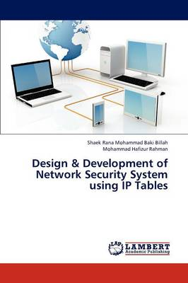 Design & Development of Network Security System Using IP Tables (Paperback)