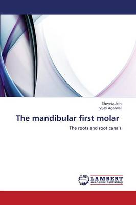 The Mandibular First Molar (Paperback)