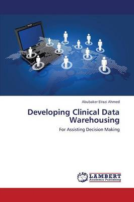 Developing Clinical Data Warehousing (Paperback)