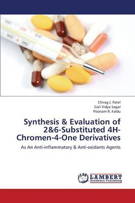 Synthesis & Evaluation of 2&6-Substituted 4h-Chromen-4-One Derivatives (Paperback)