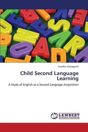 Child Second Language Learning (Paperback)
