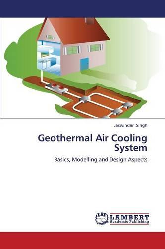 Geothermal Air Cooling System (Paperback)