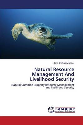 Natural Resource Management and Livelihood Security (Paperback)