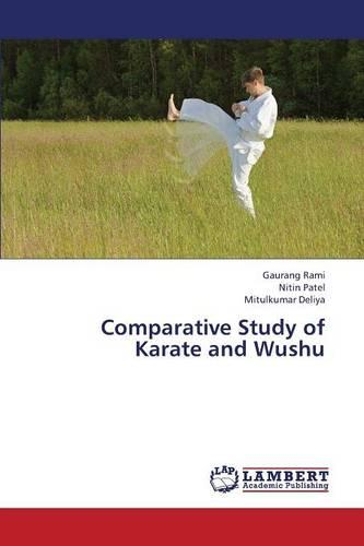 Comparative Study of Karate and Wushu (Paperback)