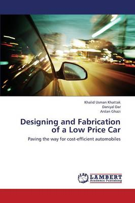 Designing and Fabrication of a Low Price Car (Paperback)