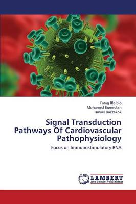 Signal Transduction Pathways of Cardiovascular Pathophysiology (Paperback)