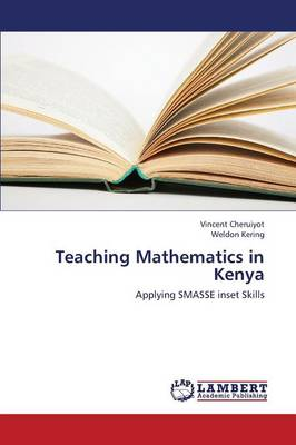 Teaching Mathematics in Kenya (Paperback)
