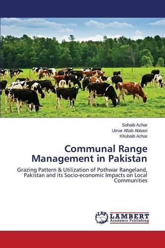 Communal Range Management in Pakistan (Paperback)