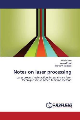 Notes on Laser Processing (Paperback)