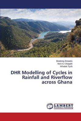 Dhr Modelling of Cycles in Rainfall and Riverflow Across Ghana (Paperback)