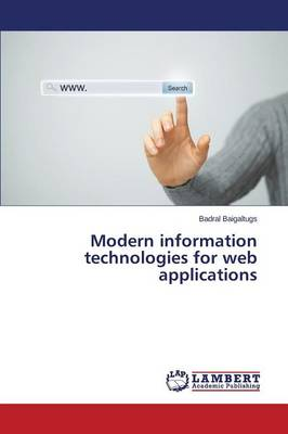 Modern Information Technologies for Web Applications (Paperback)