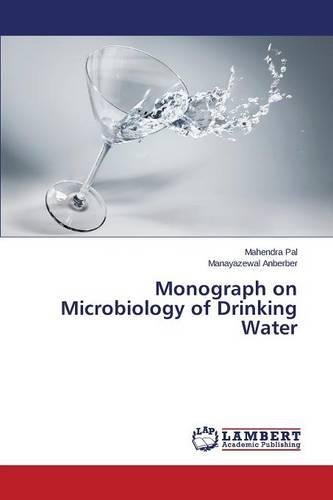 Monograph on Microbiology of Drinking Water (Paperback)