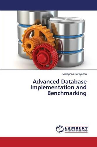 Advanced Database Implementation and Benchmarking (Paperback)