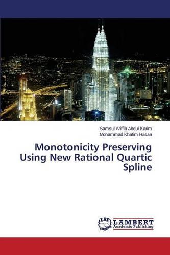 Monotonicity Preserving Using New Rational Quartic Spline (Paperback)