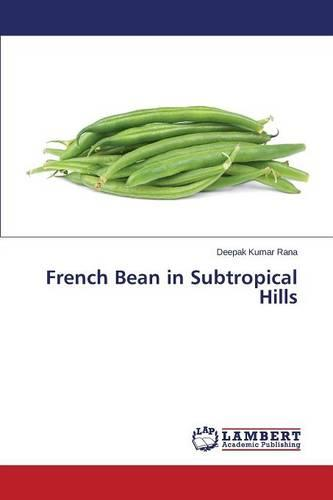 French Bean in Subtropical Hills (Paperback)